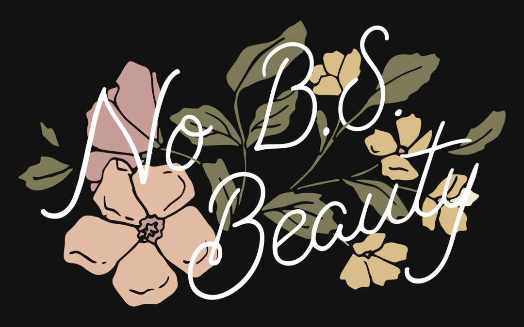 NO BS BEAUTY – CLASS OF 2019 REPRESENTATIVE PROGRAM